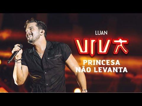 Luan Santana - Princesa Não Levanta