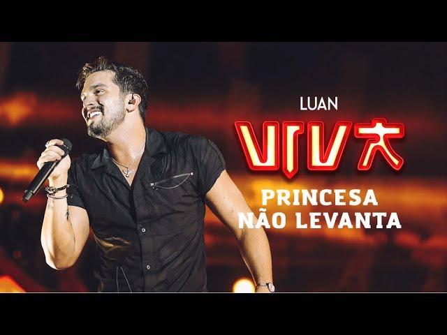 Luan Santana – princesa não levanta (DVD VIVA) [Vídeo Oficial]
