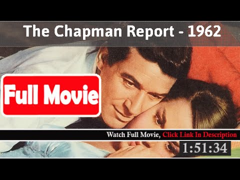 The Chapman Report (1962) *Full* MoVieS*