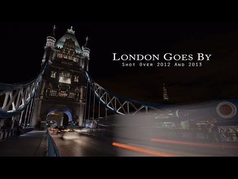 London Goes By - A Time-lapse Film
