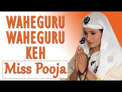 Miss Pooja - Waheguru Waheguru Keh - Proud On Sikh