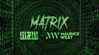 Смотреть клип W&w X Maurice West - Matrix
