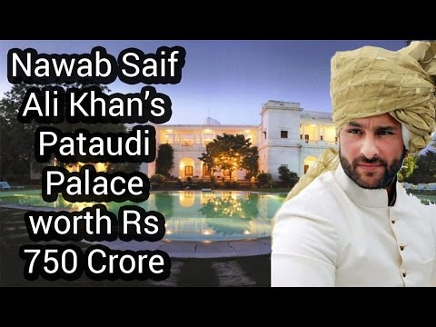 Nawab Saif Ali Khan's Pataudi Palace worth Rs 750 crore | Celebrity Homes