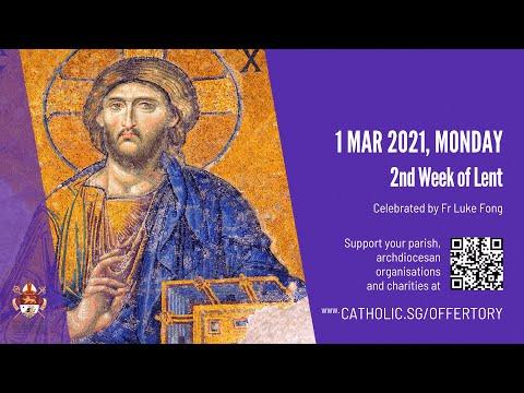 Catholic Weekday Mass Today Online - Monday, 2nd Week Of Lent  2021