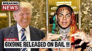 6ix9ine Snitches & Trump Wants Him Released...