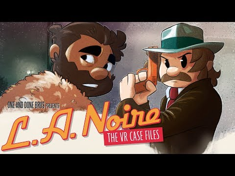 Super One and Done Bros. | Let's Play L.A. Noire: The VR Case Files | Super Beard Bros.