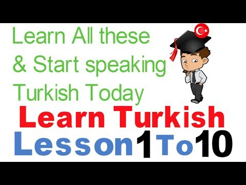 Learn Turkish & Speak From Today - Day 1 - (Lesson 1 To 10)