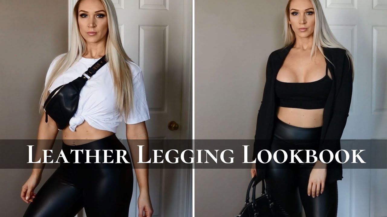 LEATHER LEGGING LOOKBOOK | HOW TO STYLE | 7 OUTFIT IDEAS 2019 8