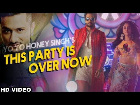 This Party Is Over Now- Yo Yo Honey Singh Out Now, Honey Singh New Song Out, Jaccky Bhagnani