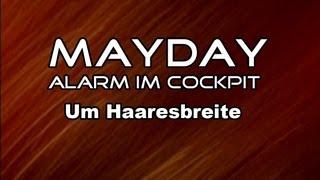 Mayday - Alarm im Cockpit - Um Haaresbreite (Unlocking Disaster) Hohe Qualität!!! Deutsch!!!