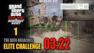 The Doomsday Heist - Act 1 (The Data Breaches) - Elite Challenge 03:22 (PC, 4 Players)