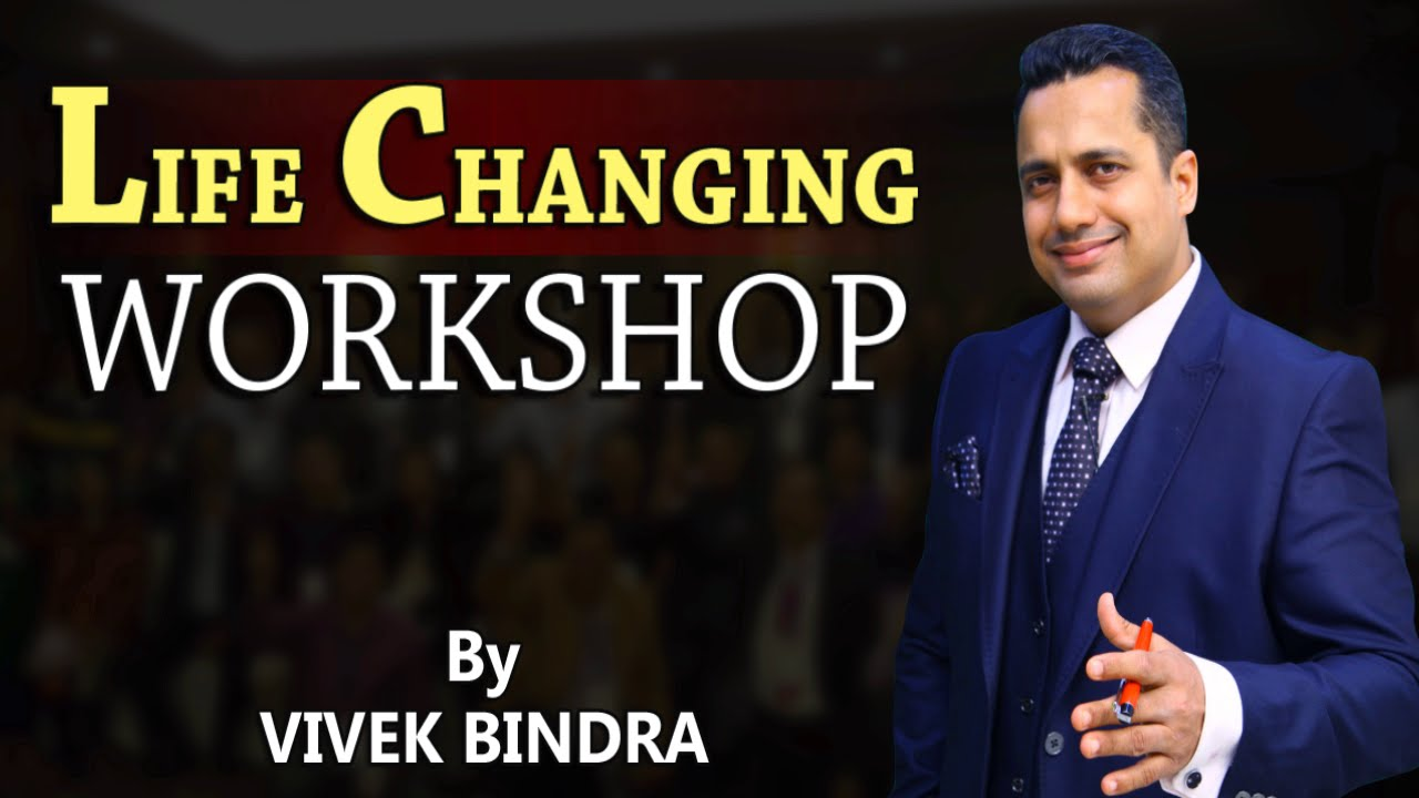 Life Changing Workshop by Mr. Vivek Bindra Best Corporate Trainer in India