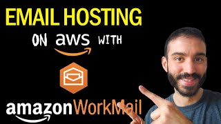 How to setup emąil hosting on AWS with WorkMail