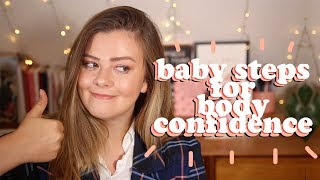 WHERE TO START WITH BODY CONFIDENCE - REALISTIC ADVICE | LUCY WOOD