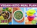 Vegan Keto Meal Plan & Prep! SOY FREE! #kickstart2019