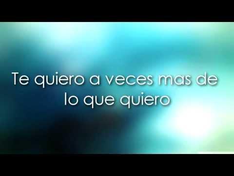 Ricardo Arjona - Te quiero (Letra)