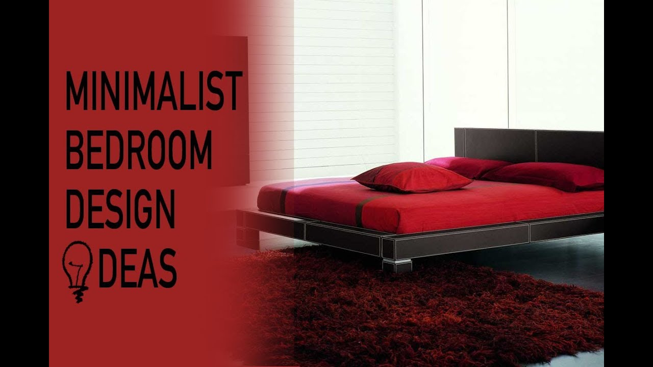 Minimalist bedroom design ideas youtube for Bedroom designs youtube