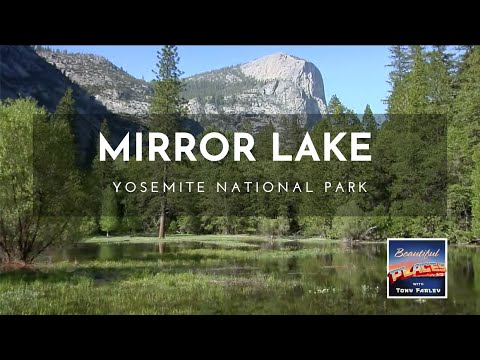 Mirror Lake: Yosemite, California