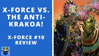 What Is The Anti Krakoa?   X-Force #10 Review   Krakin' Krakoa #60