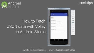 How to Fetch JSON data with Volley in Android Studio | Sanktips