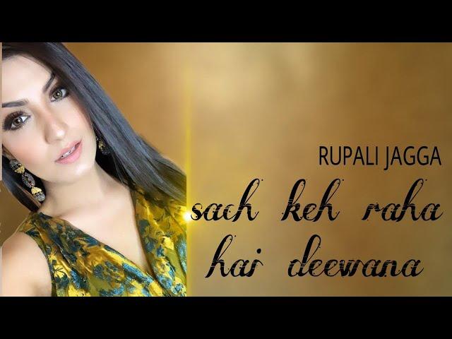 SACH KEH RAHA HAI | RUPALI JAGGA| RJ