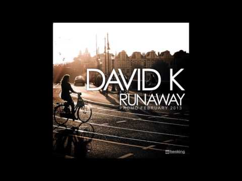 David K - Runaway [Promo February 2013]
