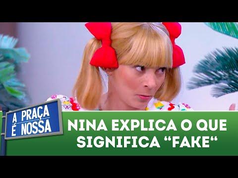 Nina explica o significado da palavra fake | A Praça é Nossa (21/06/18)