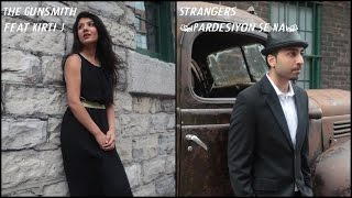 Strangers (Pardesiyon Se Na) - The Gunsmith feat. Kirti J (from The Rap Storybook)