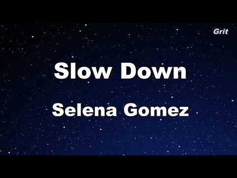 Slow Down - Selena Gomez Karaoke 【With Guide Melody】 Instrumental