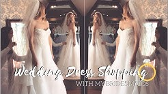 Wedding Dress Shopping with my Bridesmaids!