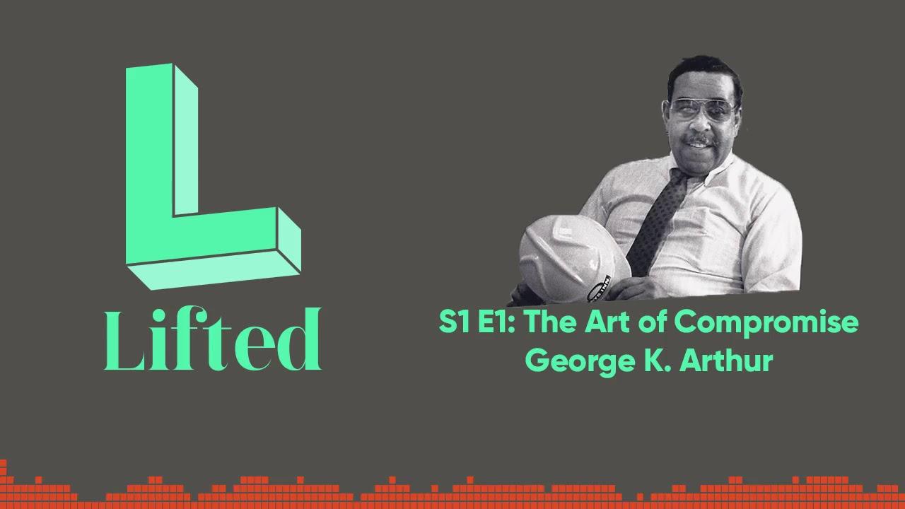 Download LIFTED Season 1, Episode 1: George K Arthur