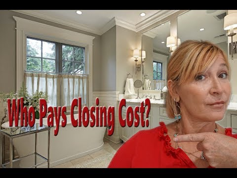 Who Pays Closing Cost?
