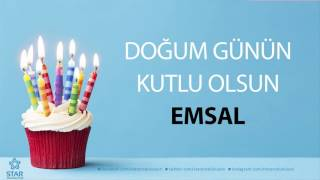 İyi ki Doğdun EMSAL - İsme Özel Doğum Günü Şarkısı