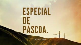 Especial de Pascoa 04.04.2021 | IPB em Santa Rita