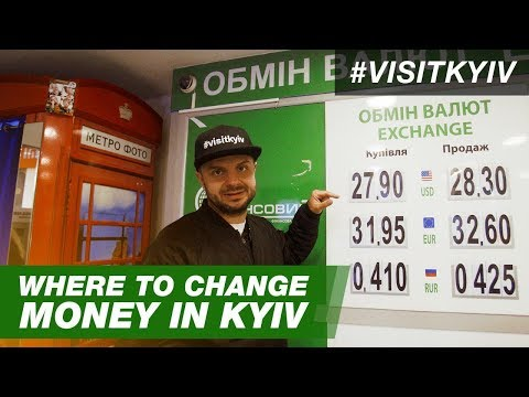 Where To Change Money In KYIV. #VISITKYIV