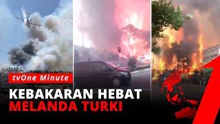 Turki Mencekam! Kebakaran Hebat Buat Warga Berlarian Menyelamatkan Diri   tvOne Minute