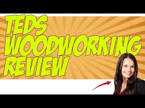 Teds Woodworking Review - Does It Actually Work?