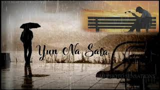 Tu Laut aa Yun Na Sata  Whatsapp status Hindi love songs video Lyrics