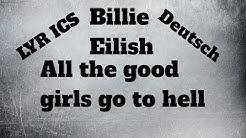 Billie Eilish All the good girls go to hell lyrics deutsch