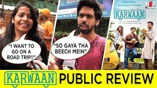 Karwaan Public Review | Irrfan Khan, Dulquer Salmaan, Mithila Palkar | Jhakaas Ya Bakwaas