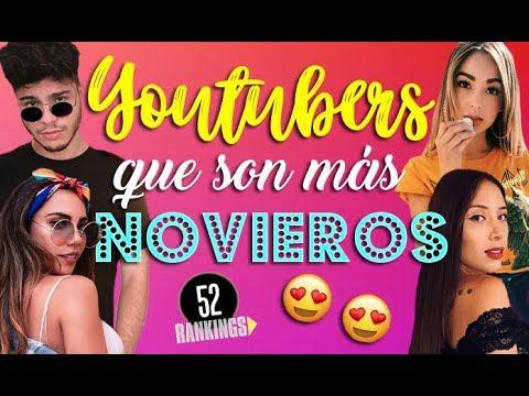 YOUTUBERS QUE SON MÁS NOVIEROS - 52 Rankings