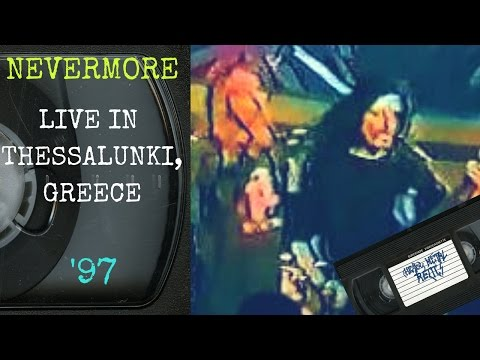 Nevermore Live in Thessalunki Greece April 28 1997