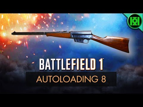 Battlefield 1: Autoloading 8 Review (Weapon Guide) | BF1 Weapons | Remington 8 (.35/.25) Gameplay