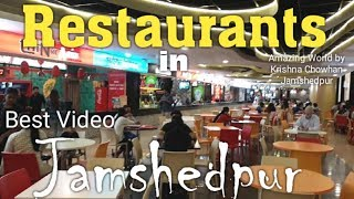 Jamshedpur Best Restaurants | Top Restaurants in Jamshedpur | Restaurant in Jamshedpur Jharkhand