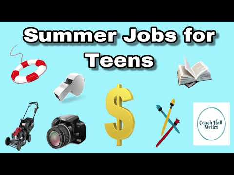 Best Summer Jobs For Teens | Job Ideas For High School Students | Coach Hall Writes