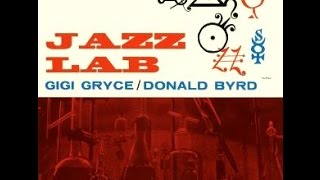 Gigi Gryce & Donald Byrd - Xtacy