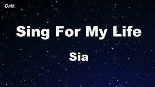 Sing For My Life - Sia Karaoke 【With Guide Melody】 Instrumental