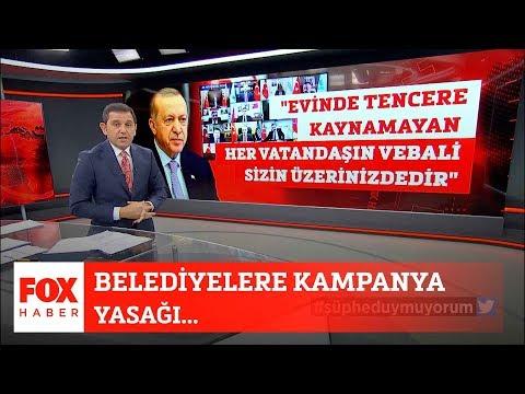 Belediyelere Kampanya Yasağı... 2 Nisan 2020 Fatih Portakal Ile FOX Ana Haber