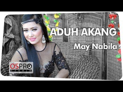 MAY NABILA - ADUH AKANG