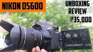 Nikon D5600 Unboxing & Review !! ₹35,000